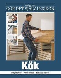 bokomslag Kök : inspiration, underhåll, reparationer