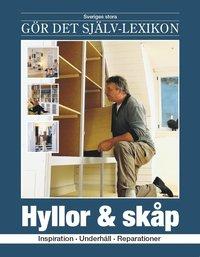 bokomslag Hyllor & skåp : inspiration, underhåll, reparationer