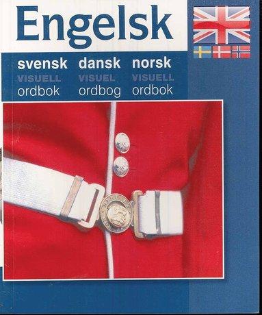 bokomslag Engelsk - svensk dansk norsk visuell ordbok