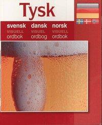 bokomslag Tysk - svensk dansk norsk visuell ordbok