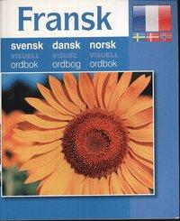 bokomslag Fransk - svensk dansk norsk visuell ordbok