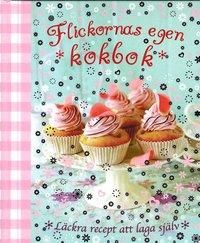 bokomslag Flickornas egen kokbok
