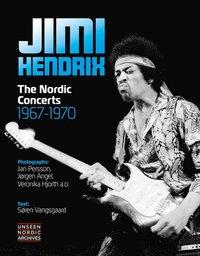 bokomslag Jimi Hendrix: The Nordic Concerts 1967 - 1970