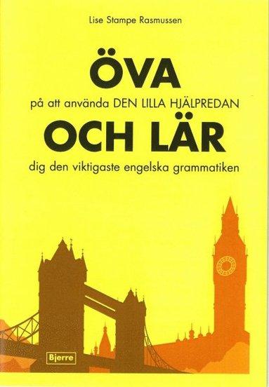 bokomslag ÖVA på att använda DEN LILLA HJÄLPREDAN - OCH LÄR dig den viktigaste engelska grammatiken