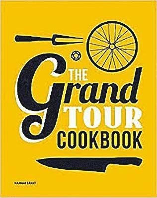 bokomslag The Grand Tour Cookbook