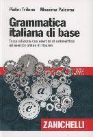 bokomslag Grammatica italiana di base. Con esercizi di autoverifica ed esecizi online di ripasso