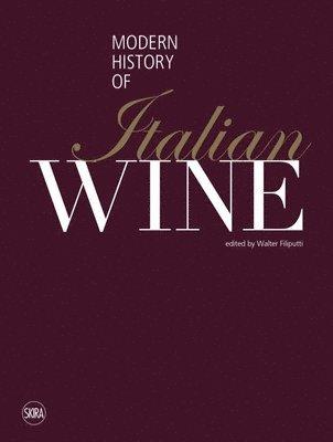 bokomslag Modern history of italian wine
