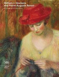bokomslag William J Glackens and Pierre-Auguste Renoir