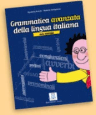 bokomslag Grammatica avanzata della lingua italiana. Con esercizi