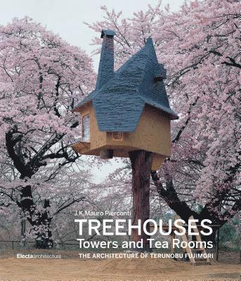 bokomslag Treehouses, Towers, and Tea Huts