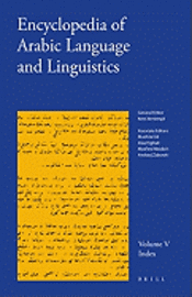 bokomslag Encyclopedia of Arabic Language and Linguistics, Volume 5: Index