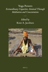 bokomslag Yoga Powers: Extraordinary Capacities Attained Through Meditation and Concentration