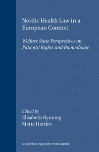 bokomslag Nordic Health Law in a European Context: Welfare State Perspectives on Patients' Rights and Biomedicine