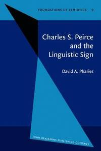 bokomslag Charles S. Peirce and the Linguistic Sign