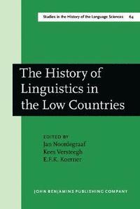 bokomslag The History of Linguistics in the Low Countries