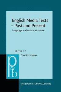 bokomslag English Media Texts - Past and Present