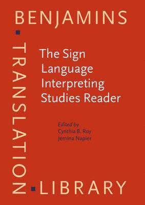 bokomslag The Sign Language Interpreting Studies Reader