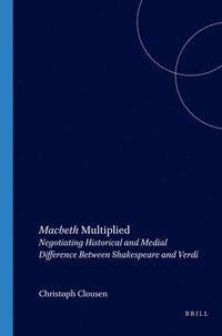 bokomslag Macbeth Multiplied