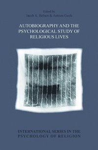 bokomslag Autobiography and the Psychological Study of Religious Lives