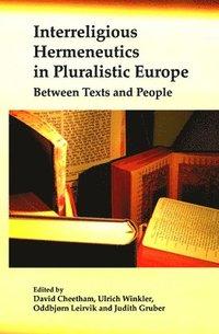 bokomslag Interreligious Hermeneutics in Pluralistic Europe