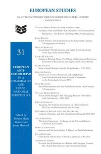 bokomslag European Anti-Catholicism in a Comparative and Transnational Perspective