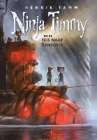 bokomslag Ninja Timmy en de reis naar Sansoria