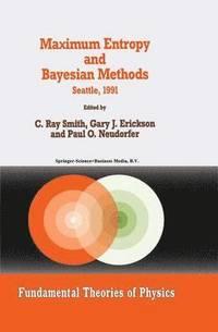 bokomslag Maximum Entropy and Bayesian Methods