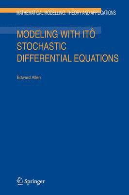bokomslag Modeling with Ito Stochastic Differential Equations