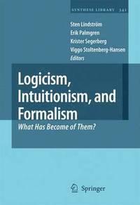bokomslag Logicism, Intuitionism, and Formalism
