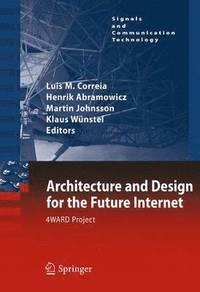 bokomslag Architecture and Design for the Future Internet