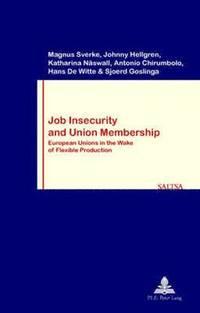 bokomslag Job Insecurity and Union Membership