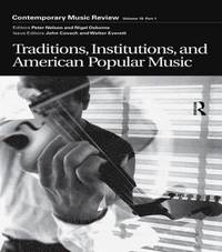 bokomslag Traditions, Institutions, and American Popular Tradition
