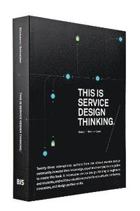 bokomslag This is Service Design Thinking.: Basics - Tools - Cases