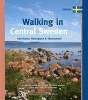 bokomslag Walking in Central Sweden: Gästrikland, Hälsingland & Västmanland