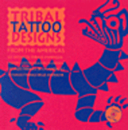 bokomslag Tribal Tattoo Designs from the Americas