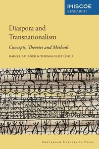 bokomslag Diaspora and Transnationalism: Concepts, Theories and Methods