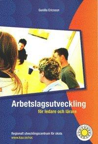 bokomslag Arbetslagsutveckling för ledare och lärare