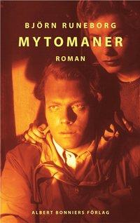 bokomslag Mytomaner : roman