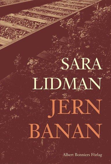 bokomslag Jernbanan 2 : Den underbare mannen ; Järnkronan ; Lifsens rot ; Oskuldens minut