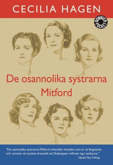 bokomslag De osannolika systrarna Mitford : en sannsaga