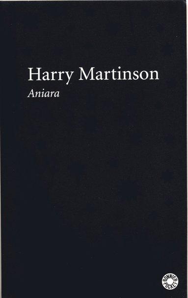 bokomslag Aniara : en revy om människan i tid och rum