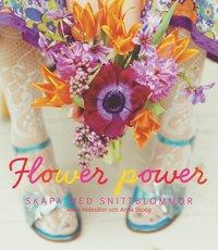 bokomslag Flower power : buketter och enkla arrangemang