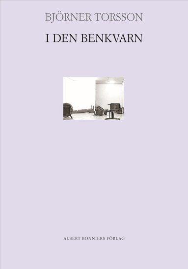 bokomslag I den benkvarn