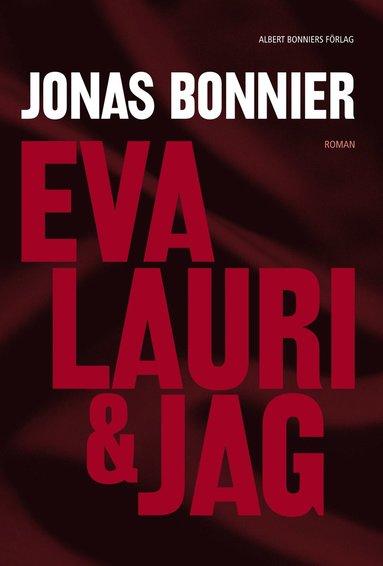 bokomslag Eva Lauri & jag