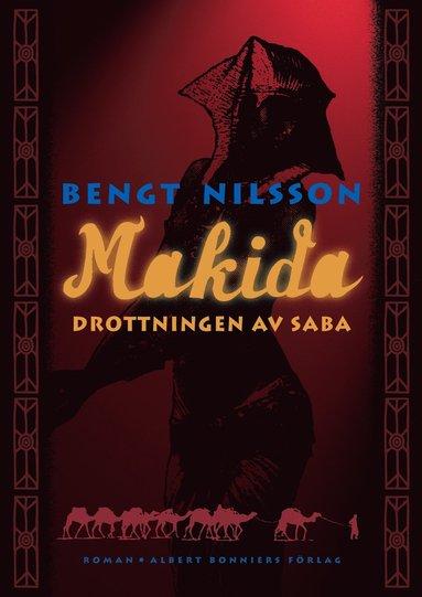 bokomslag Makida : drottningen av Saba : roman