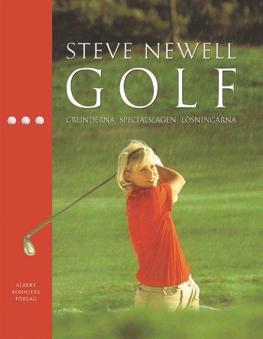 bokomslag Golf : grunderna, specialslagen, lösningarna