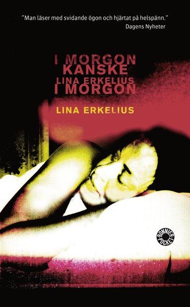 bokomslag Kanske i morgon : berättelse