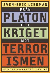 bokomslag Från Platon till kriget mot terrorismen : de politiska idéernas historia