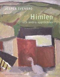 bokomslag Himlen och andra upptäckter : dikter