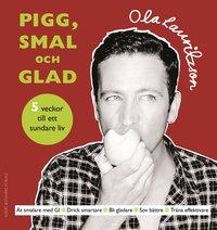 bokomslag Pigg, smal och glad - 5 veckor till ett sundare liv